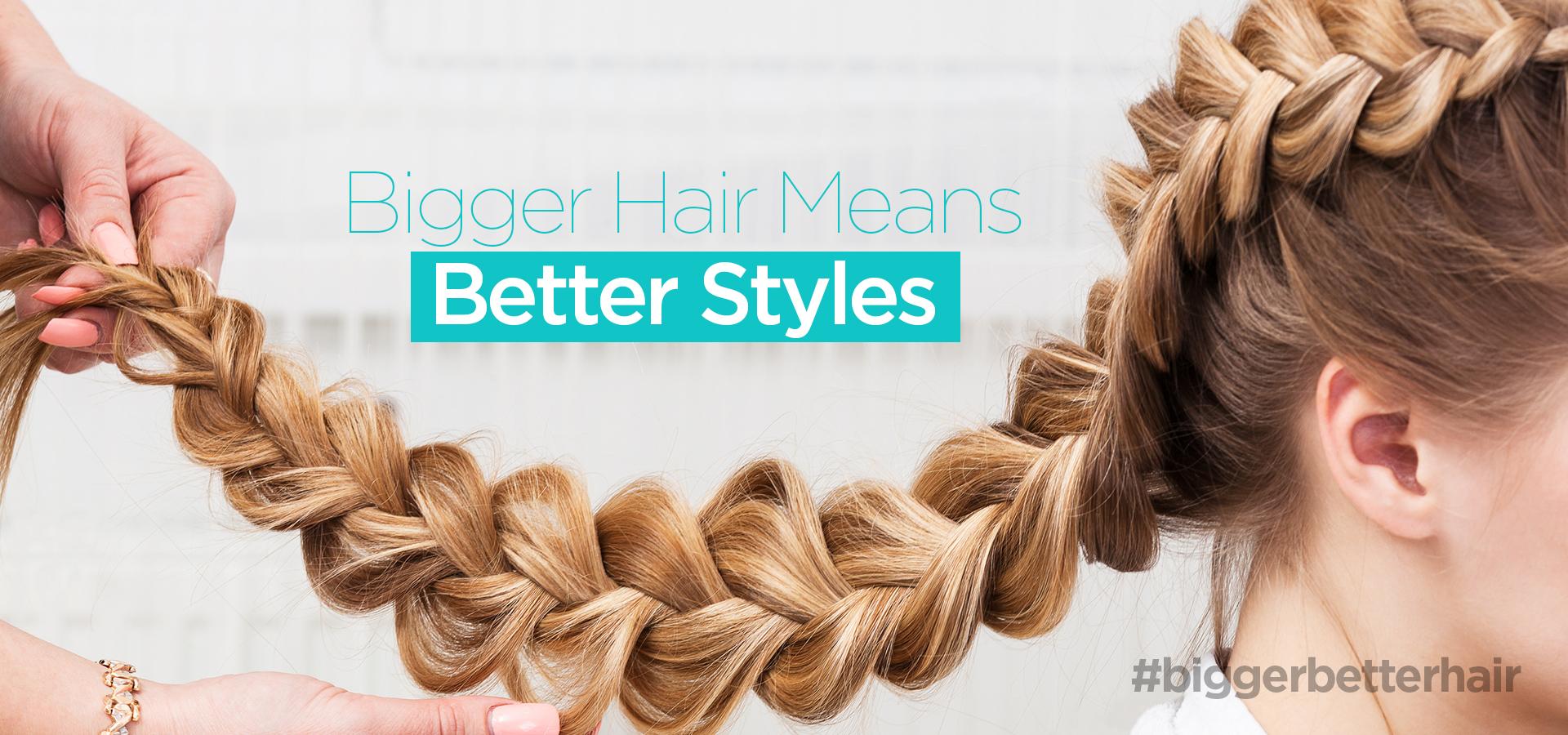 Slider-Image-Bigger-Hair-Means-Better-Styles