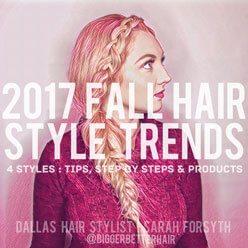 2017 Fall Hair Style Trends | Dallas Hair Stylist | Sarah Forsyth
